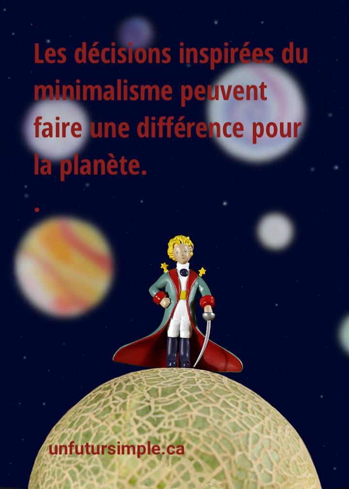 Le Petit Prince avec citation relative aux inquiétudes planétaires: Les décisions inspirées par le minimalisme peuvent faire une différence pour la planète.