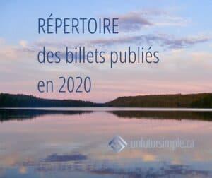 Texte relatif à répertoire des billets de 2020: Répertoire des billets publiés en 2020. Arrière-plan : Lac et ciel dans des teintes pastelles