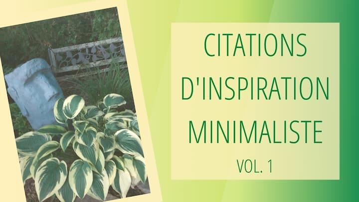 Annonce pour la vidéo Citations d'inspiration minimaliste, vol. 1