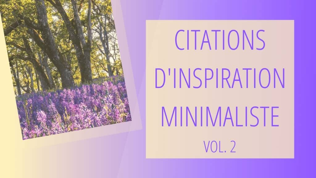 Annonce pour la vidéo Citations d'inspiration minimaliste, vol. 2 avec image d'arbres et lavande