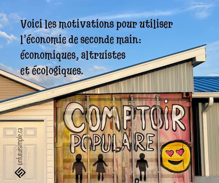 Citation relative à économie de seconde main : Voici les motivations pour utiliser l'économie de seconde main: économiques, altruistes et écologiques. Bâtiment avec murale Comptoir populaire.