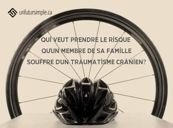 Citation relative à durée de vie des casques: Qui veut prendre le risque qu'un membre de sa famille souffre d'un traumatisme crânien? Arrière-plan: casque de vélo devant une roue de vélo